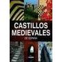 Castillos Medievales De España *rustico*