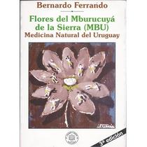 Ferrando. Flores Del Mburucuyá De La Sierra.