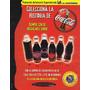 Coca Cola Set De Botellas Históricas Réplicas Miniaturas