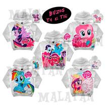 Buzos Mi Pequeño Pony 4 Al 16 Con Capucha Y Friza