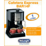 Cafetera Express De Longhi Bar14