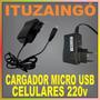 Cargador Micro Usb 220v / Celulares, Mp4, Gps, Cámaras