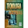 Tinto: Tecnología De Las Maderas Argentinas Y Del Mundo