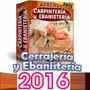 Aprende Carpintería Y Ebanistería Fácil, El Pack + Completo