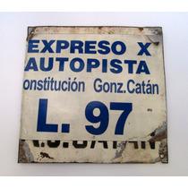 Viejo Cartel Colectivo Linea 97 Constitucion Gonzalez Catan