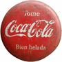 Botón Coca Cola Carteles Antiguos De Chapa Gruesa 28cm Dr-00