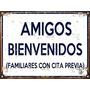Cartel Chapa Vintage Dia Del Amigo Bienvenidos D003