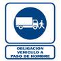 Cartel Alto Impacto Obligación Vehiculo A Paso Hombre 40x45