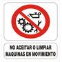 Cartel Prohibido Limpiar Maquinas En Movimiento - 22x28 Cm