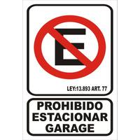 Calco Prohibido Estacionar Garage - Para Pegar 15x25