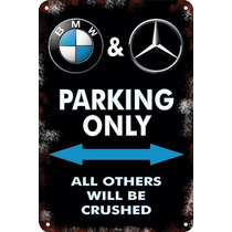 Carteles Antiguos 60x40 Parking Only Bmw Mercedes Benz Pa-21