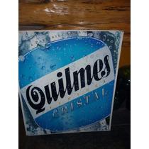 Cartel Chapa Publicidad Cerveza Quilmes Original Impecable