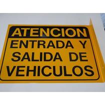 Cartel De Atención Entrada Y Salida Vehicular Chapa Fabrica!