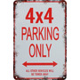 Carteles Antiguo Chapa 60x40cm Parking Only 4x4 Pa-43