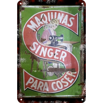 Carteles Antiguos De Chapa 20x30cm Publicidad Singer Va-014