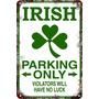 Carteles De Chapa 60x40 Parking Only Irish Pa-82