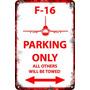 Carteles De Chapa 60x40 Parking Only Avión F-16 Pa-86