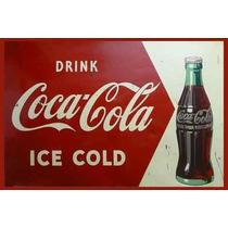 Carteles Antiguos Chapa Gruesa 60x40cm Coca Cola Dr-005