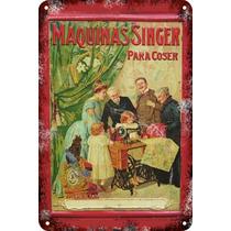 Carteles Antiguos De Chapa 20x30cm Publicidad Singer Va-015