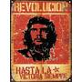 Cartel De Chapa Vintage Che Guevara Revolucion M008