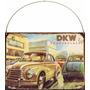 Cartel Chapa Publicidad Antigua Dkw Auto Union X296