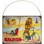 Chapa Publicidad Antigua Bicicleta Bici Raleigh Y236