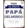 Cartel De Chapa Vintage Dia Del Padre D013
