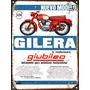 Cartel Chapa Publicidad Antigua 1963 Gilera Giubileo L244