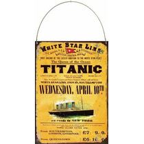 Cartel De Chapa Vintage Publicidad Antigua Titanic M621