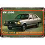 Carteles Antiguos Chapa Gruesa 60x40cm Dodge Vw 1500 Au-190