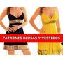 Kit Imprimible Moldes Y Patrones Vestidos Y Blusas