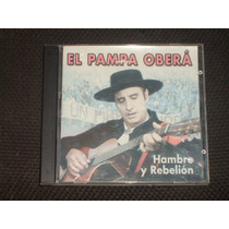 Cd El Pampa Obera Hambre Y Rebelion Año 2008 La Salita Tenga