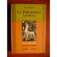 La Psicología Animal - Coleccion Oro - Biblioteca Billiken