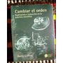 Cambiar El Orden _ Harry Collins - Univ. Nac. De Quilmes