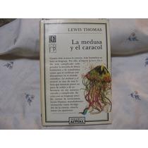 La Medusa Y El Caracol Lewis Thomas