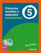 Ciencias Sociales Y Naturales 5 Bonaerense Recorridos