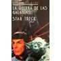 Adolfo Perez, La Guerra De Las Galaxias / Star Treck
