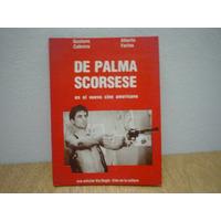 De Palma Scorsese En El Nuevo Cine Americano. Cabrera Y Fari