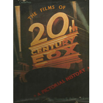 The Films Of Twentieth Century Fox. A Pictorial History