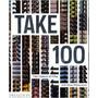 Libro Take 100 - The Future Of Film ,100 New Directors