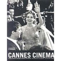 Cannes Cinema - Cahiers Du Cinema - Ed. Phaidon