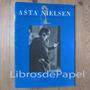 Asta Nielsen La Primera Diva Del Cine Goethe Institut
