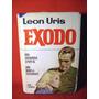 Cine Exodo Leon Uris Novela Edicion Con Fotos De La Pelicula