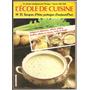 Libro De Cocina L´école De Cuisine Colección En Francés Nº21