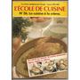 Libro De Cocina L´école De Cuisine Colección En Francés Nº36
