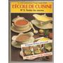 Libro De Cocina L´école De Cuisine Colección En Francés Nº3