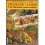Libro De Cocina L´école De Cuisine Colección En Francés Nº14