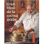 El Gran Libro De La Cocina Arabe - Abdala - Ed. Atlantida