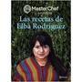 Masterchef, Las Recetas De Elba Rodriguez Nuevo!!!