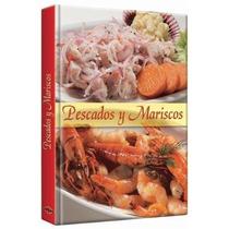 Libro Pescados Y Mariscos Ed Lexus